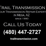 Call Trail Transmission for Professional Transmission Repair In Mesa | (480) 447-2727